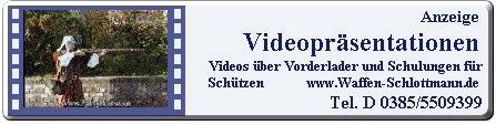 Präsentationsvideos über Vorderlader und Angebote zu staatlich anerkannten Schulungen für Schützen